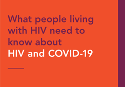 UNAIDS: What people living with HIV need to know about HIV and COVID-19