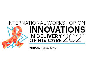 International Workshop on Innovations in Delivery of HIV Care 2021